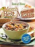 Mom's Best Meals, Taste of Home Editors, 0898214211