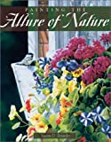 Painting the Allure of Nature, Susan D. Bourdet, 158180458X