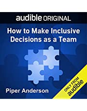 How to Make Inclusive Decisions as a Team