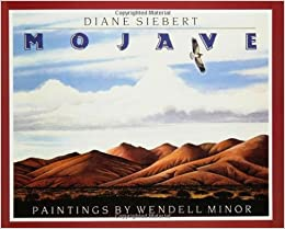 Mojave: Diane Siebert, Wendell Minor: 9780064432832