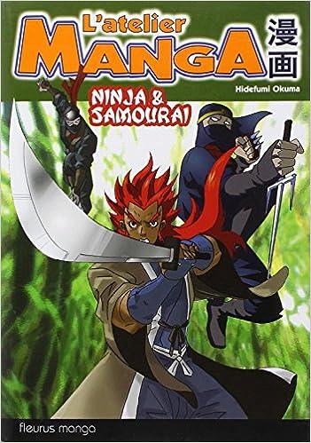 Ninja et Samourai (Latelier Manga): Amazon.es: Hidefumi ...