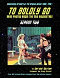 To Boldly Go: Rare Photos from the TOS Soundstage - Season Two