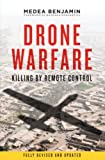 Drone Warfare: Killing By Remote Control. Medea Benjamin, Barbara Ehrenreich Picture