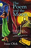 The Poem and the Moon, Isaac Ofek, 1439201064