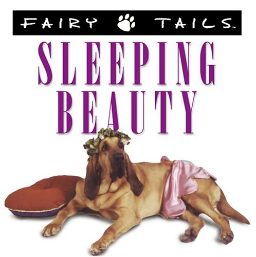 Fairytails: Sleeping Beauty: Dog-Eared Renditions of the Classics