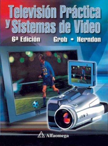 Televisión práctica y sistemas de video