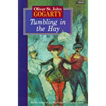 Tumbling In The Hay (Classic Irish Fiction)