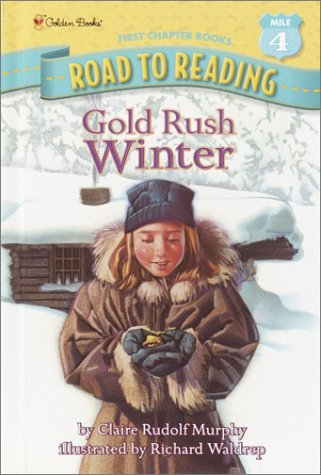 Gold Rush Winter (A Stepping Stone Book(TM)) ebook