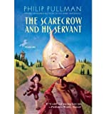 img - for [(The Scarecrow and His Servant )] [Author: Philip Pullman] [May-2007] book / textbook / text book