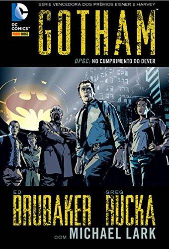 Gotham DPGC – No Cumprimento Do Dever