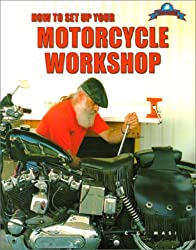 How to Set Up Your Motorcycle Workshop: Designing, Tooling, and Stocking