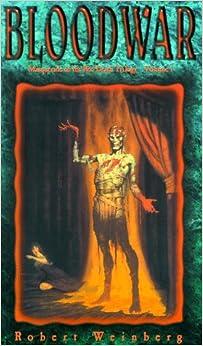 Blood War (Masquerade of the Red Death #1): Robert Weinberg ...