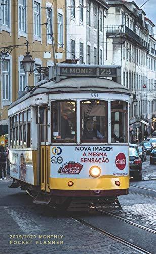 (2019-2020 Monthly Pocket Planner: 24 Month Agenda   Street Tram in Lisbon, Portugal (Trains & Trams))