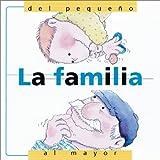 La Familia (del Pequeno al Mayor), Nuria Roca, 0764116886