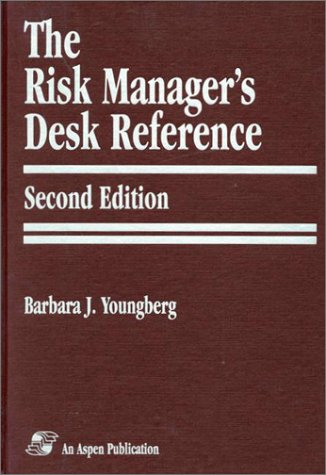 The Risk Manager's Desk Reference