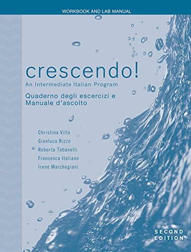 Crescendo!, Workbook and Lab Manual: An Intermediate...