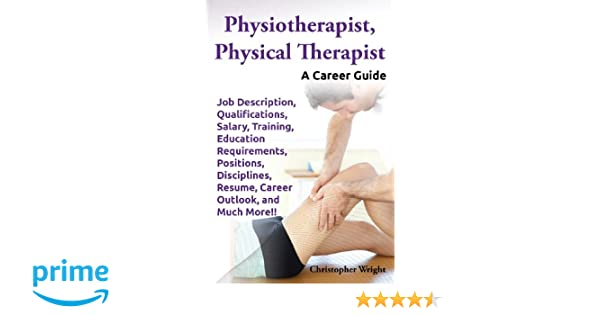 Physiotherapist Physical Therapist Job Description