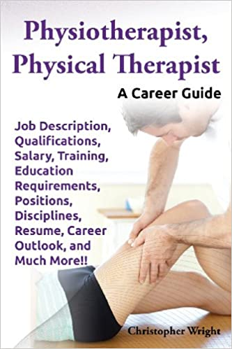 Physiotherapist, Physical Therapist. Job Description