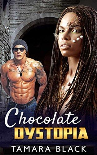Chocolate Dystopia: BWWM Sci-Fi Romance