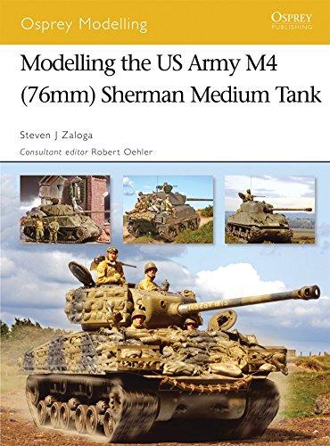 Modelling the US Army M4 (76mm) Sherman Medium Tank (Osprey Modelling)