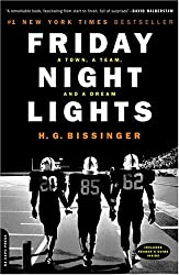 By Bissinger, H. G. ( Author ) [ Friday Night Lights: A Town, a Team, and a Dream (Anniversary) ] Aug - 2000 { Paperback }