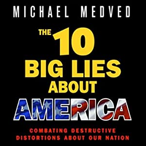 The 10 Big Lies About America Audiobook