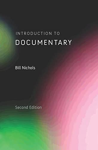 Introduction to Documentary; Second Edition