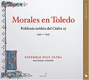 New Polyphony From Toledo's Codex 25 1545-1547