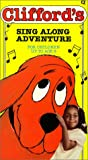Cliffords Sing Along Adventure [VHS]