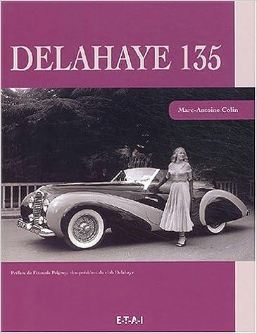 Téléchargement Delahaye 135 pdf epub