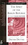 img - for The Spirit of the Berlin Republic (International Political Currents) book / textbook / text book
