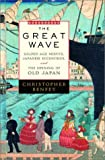 The Great Wave, Christopher Benfey, 0375503277
