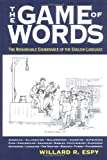 The Game of Words, Willard R. Espy, 1579123244