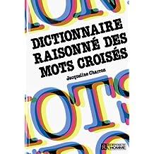 Dictionnaire raisonné des mots croisés