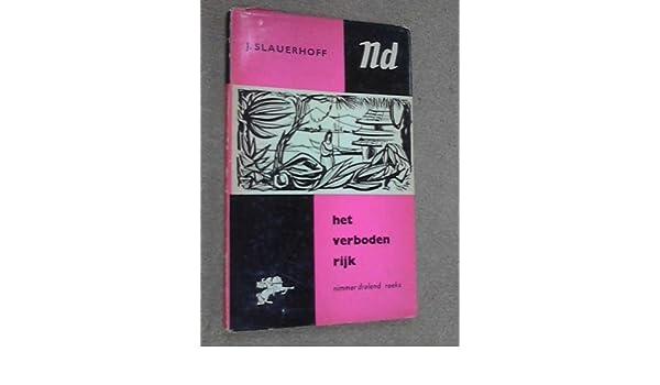 Het Verboden Rijk J Slauerhoff Amazoncom Books