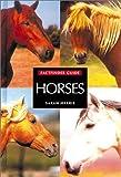 Factfinder Guide Horses, Sarah Harris, 157145201X