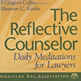 The Reflective Counselor, Maureen C. Kessler and F. Gregory Coffey, 1590319567
