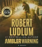 img - for The Ambler Warning: A Novel book / textbook / text book