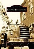 Keyport Firefighting, Tom Gallo and Tim Regan, 0738563617