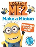 By Kirsten Mayer Despicable Me 2: Make a Minion Reusable Sticker Book (Paperback) June 18, 2013