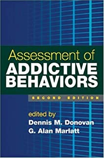 Drug and alcohol abuse a clinical guide to diagnosis and treatment assessment of addictive behaviors second edition fandeluxe Images