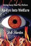 An Eye into Welfare, Deb Shorter, 1481082043