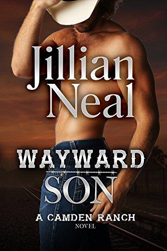 Wayward Son: A Camden Ranch Novel Camden Series
