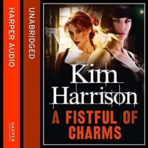 Rachel Morgan: The Hollows (4) - A Fistful of Charms Audiobook