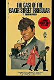 The Case of the Baker Street Irregular, Robert Newman, 0553142720