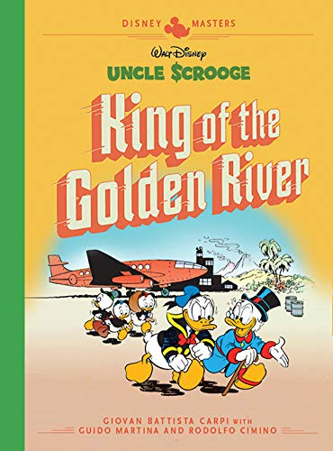 Pdf Graphic Novels Disney Masters Vol. 6: Giovan Battista Carpi: Walt Disney's Uncle Scrooge: King Of The Golden River (Vol. 6)  (The Disney Masters Collection)