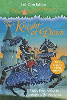 The Knight at Dawn (Full-Color Edition) (Magic Tree House (R)) by [Osborne, Mary Pope]