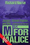 M is for Malice (Revised Edition) (Jasper, Street-Fighter, and Me) (Volume 4)