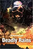 Deadly Rains, Diane Compagno, 059522248X
