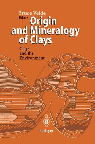 Download Origin and Mineralogy of Clays: Clays and the Environment PDF